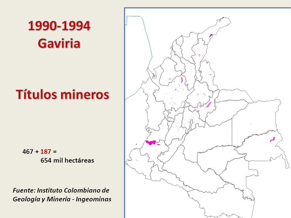Fuente: Instituto Colombiano de Geología y Minería - Ingeominas 467 + 187 = 654 mil hectáreas