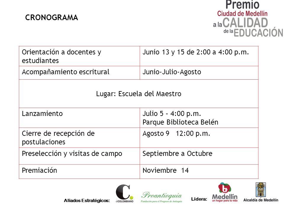 Aliados Estratégicos: Lidera: CRONOGRAMA Orientación a docentes y estudiantes Junio 13 y 15 de 2:00 a 4:00 p.m. Acompañamiento escrituralJunio-Julio-A