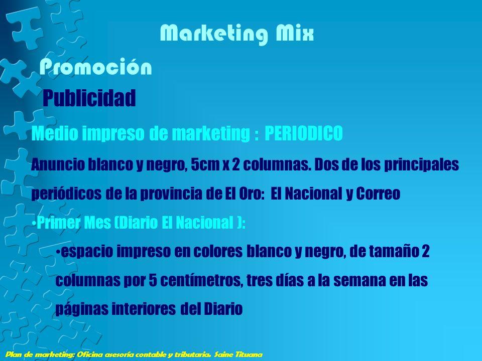 Plan de marketing: Oficina asesoría contable y tributaria. Saine Tituana Marketing Mix Promoción Publicidad Plan de marketing: Oficina asesoría contab