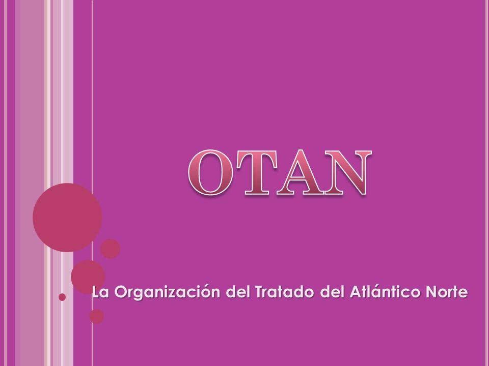 La Organización del Tratado del Atlántico Norte