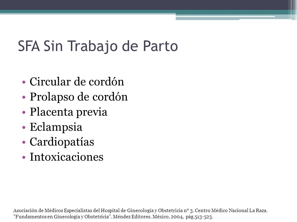 Cambios de FCF: adaptación protección Simpático Vagotónico Taquicardia Bradicardia Asociación de Médicos Especialistas del Hospital de Ginecología y Obstetricia n° 3.