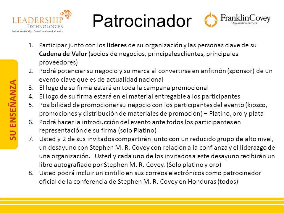 SU ENSEÑANZA 1.Participar junto con los líderes de su organización y las personas clave de su Cadena de Valor (socios de negocios, principales cliente