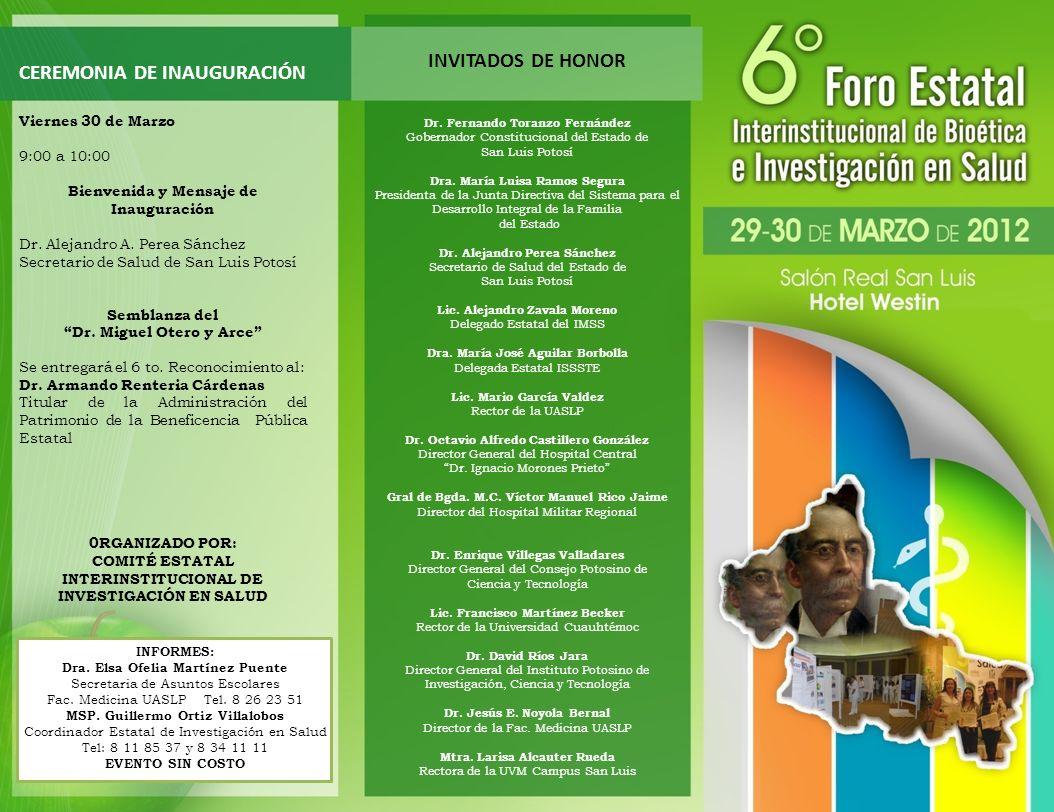 CEREMONIA DE INAUGURACIÓN Viernes 30 de Marzo 9:00 a 10:00 Bienvenida y Mensaje de Inauguración Dr. Alejandro A. Perea Sánchez Secretario de Salud de
