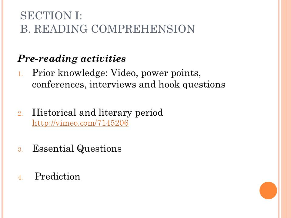 SECTION I: B.READING COMPREHENSION Pre-reading activities 1.
