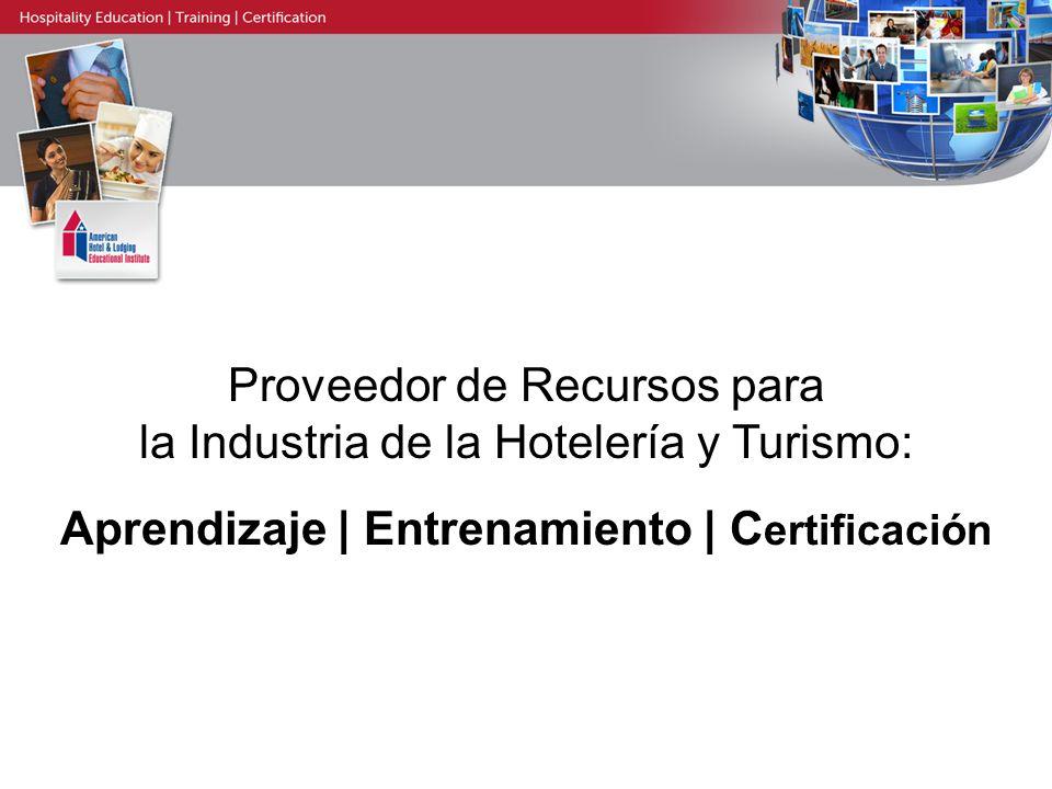 Proveedor de Recursos para la Industria de la Hotelería y Turismo: Aprendizaje | Entrenamiento | C ertificación