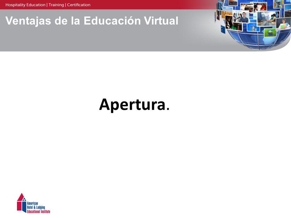 Ventajas de la Educación Virtual Apertura.