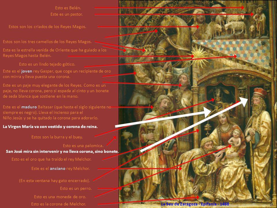 Esta es la Adoración de los Magos, motivo central del altar mayor de la Seo del Salvador de Zaragoza. La Seo es la más antigua de las dos concatedrale