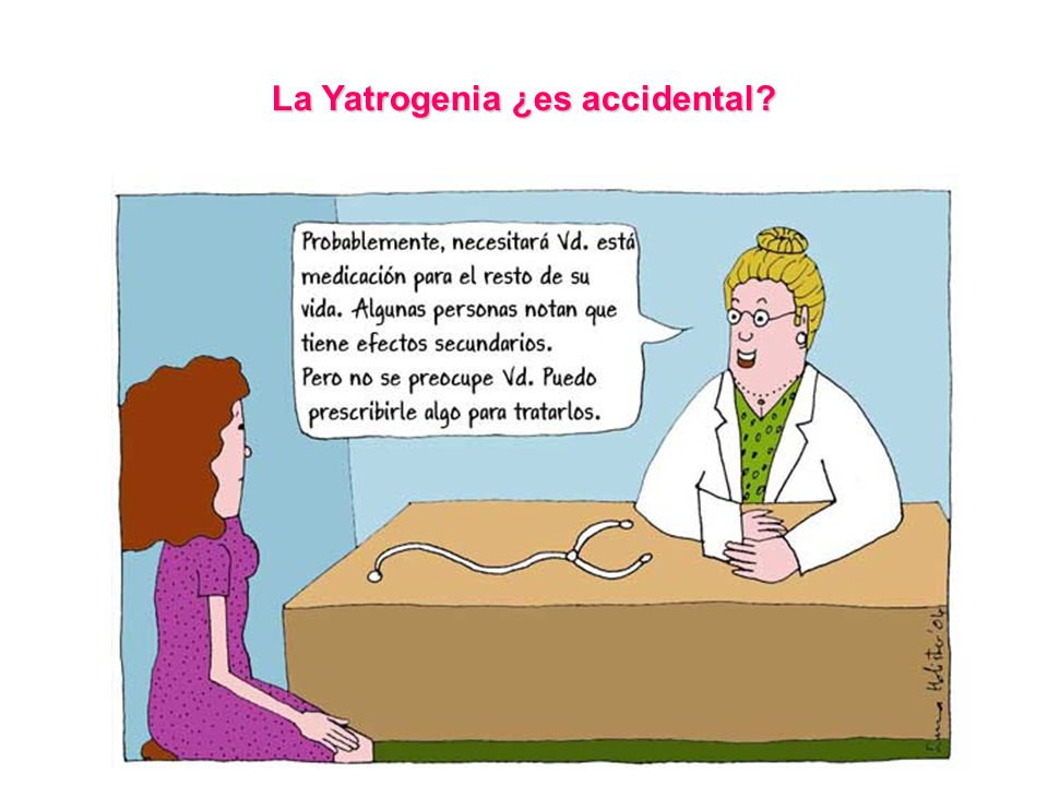 La Yatrogenia ¿es accidental?