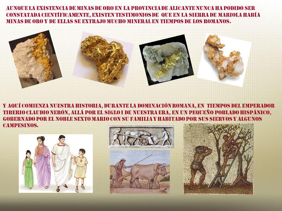Los contestanos fueron uno de los pueblos íberos de cultura más rica y variada. Los Romanos conquistadores buscaban oro por sus necesidades económicas