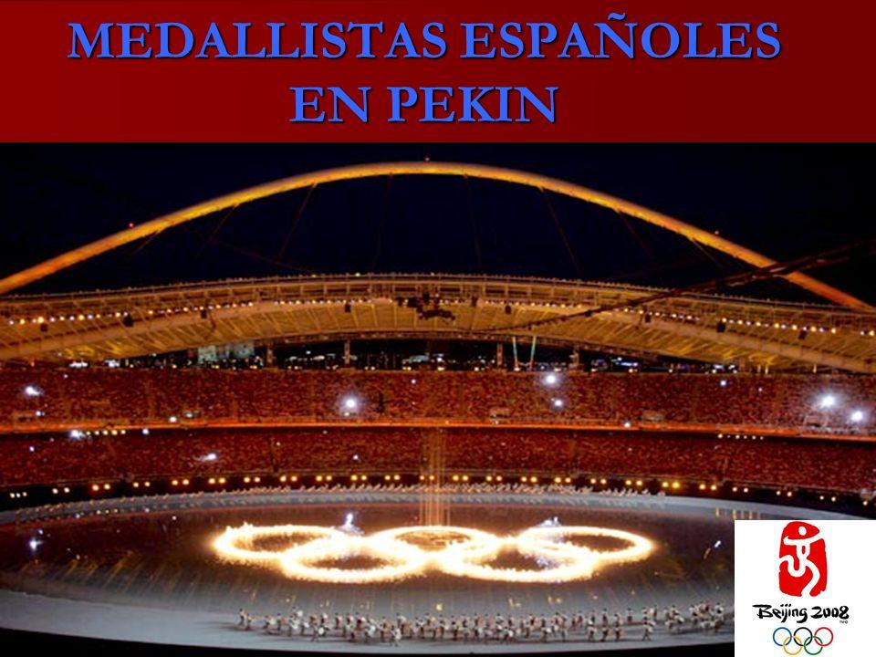 MEDALLISTAS ESPAÑOLES EN PEKIN