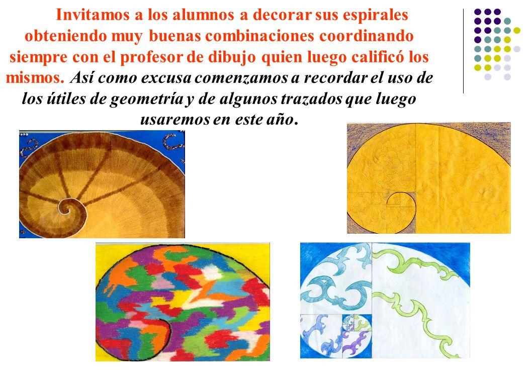 Invitamos a los alumnos a decorar sus espirales obteniendo muy buenas combinaciones coordinando siempre con el profesor de dibujo quien luego calificó