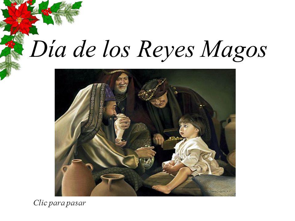 Día de los Reyes Magos Clic para pasar