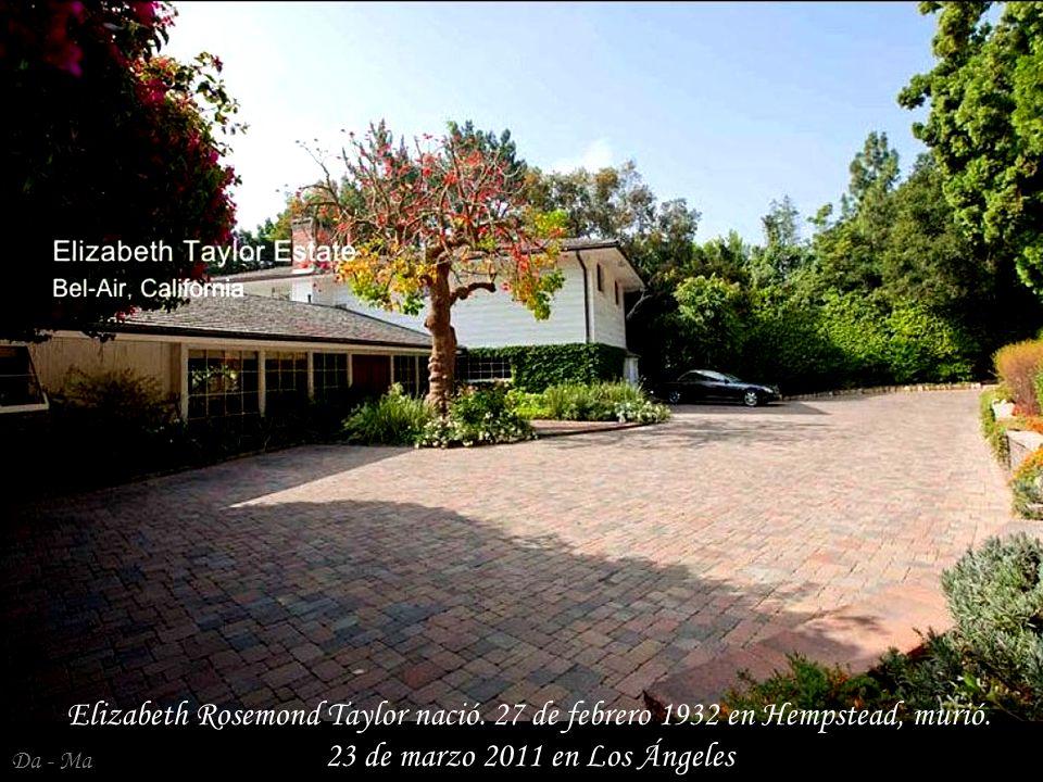 Da - Ma La casa de Elizabeth Taylor en Bel-Air, no fue habitada desde 1981 hasta su muerte.