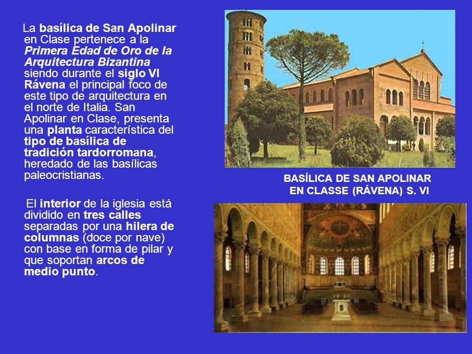 La basílica de San Apolinar en Clase pertenece a la Primera Edad de Oro de la Arquitectura Bizantina siendo durante el siglo VI Rávena el principal fo