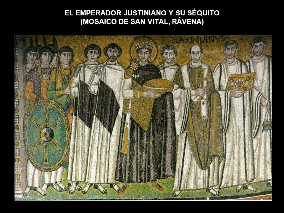 EL EMPERADOR JUSTINIANO Y SU SÉQUITO (MOSAICO DE SAN VITAL, RÁVENA)