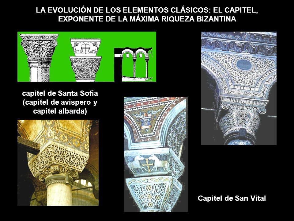 LA EVOLUCIÓN DE LOS ELEMENTOS CLÁSICOS: EL CAPITEL, EXPONENTE DE LA MÁXIMA RIQUEZA BIZANTINA capitel de Santa Sofía (capitel de avispero y capitel alb
