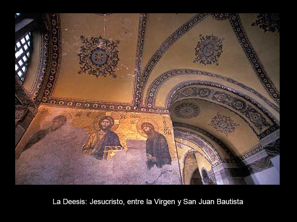 La Deesis: Jesucristo, entre la Virgen y San Juan Bautista