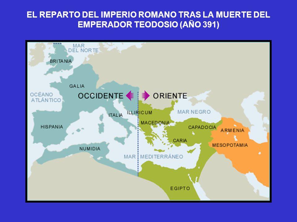 EL REPARTO DEL IMPERIO ROMANO TRAS LA MUERTE DEL EMPERADOR TEODOSIO (AÑO 391)