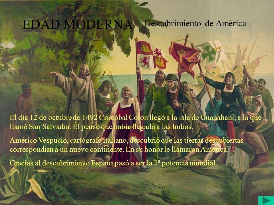 EDAD MODERNA Comercio colonial Desde el descubrimiento de América se produce un intenso comercio de España con el nuevo continente.