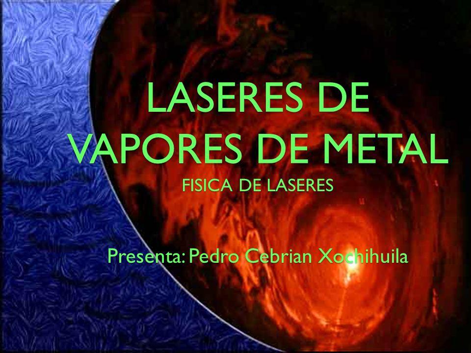 Diferentes tipos de láseres de vapor de metal Láser de Helio-Cadmio (He-Cd).