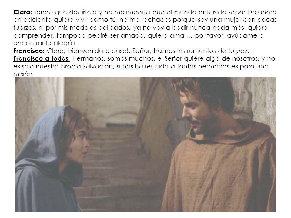 Clara: tengo que decírtelo y no me importa que el mundo entero lo sepa: De ahora en adelante quiero vivir como tú, no me rechaces porque soy una mujer