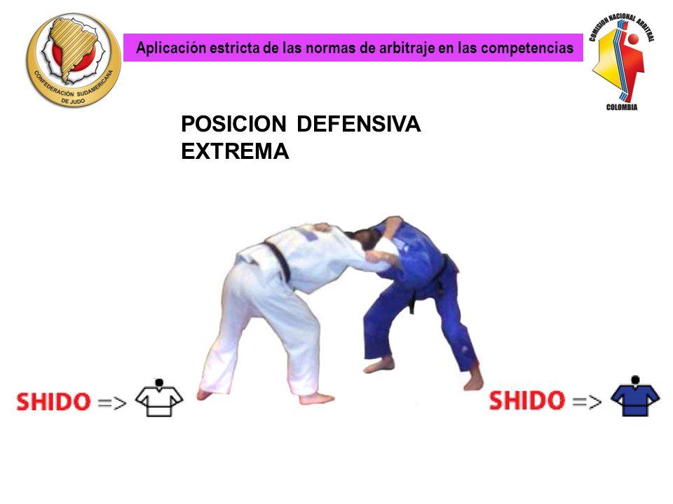 Aplicación estricta de las normas de arbitraje en las competencias HANSOKUMAKE PROHIBIDO: En posición normal de Kumi- Kata escapar pasando la cabeza p