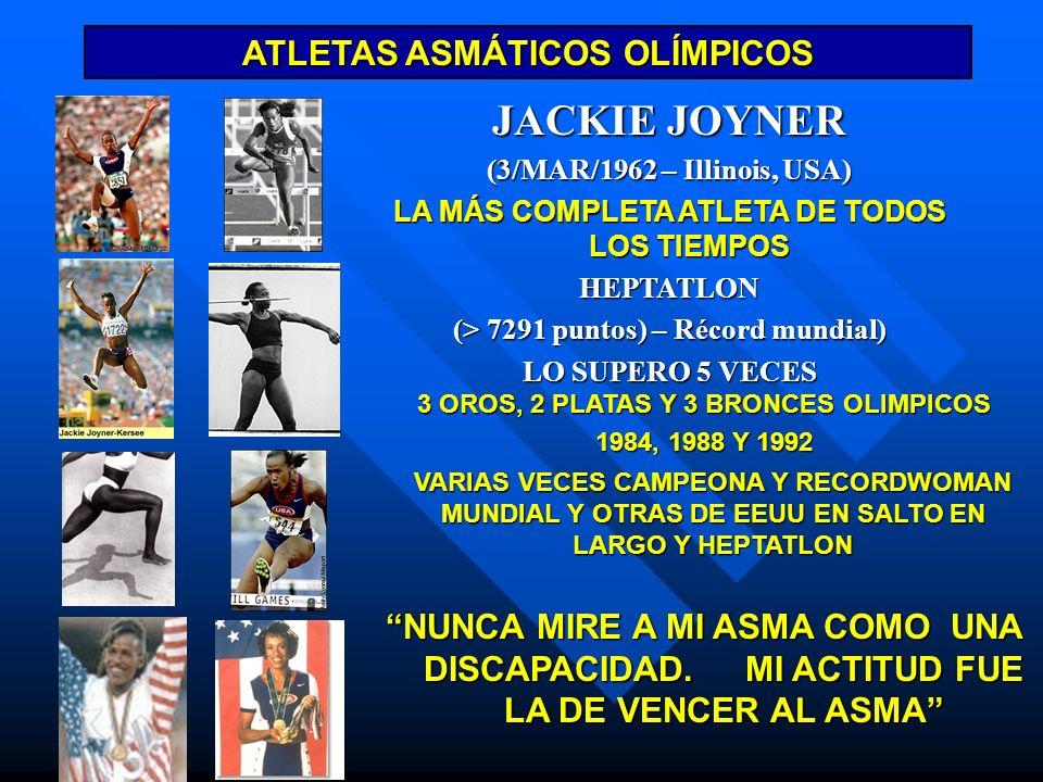 ATLETAS ASMÁTICOS OLÍMPICOS JACKIE JOYNER (3/MAR/1962 – Illinois, USA) LA MÁS COMPLETA ATLETA DE TODOS LOS TIEMPOS HEPTATLON (> 7291 puntos) – Récord