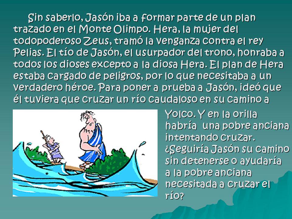 Jasón no lo pensó dos veces: se echó a la anciana a la espalda y se introdujo en la corriente del río.