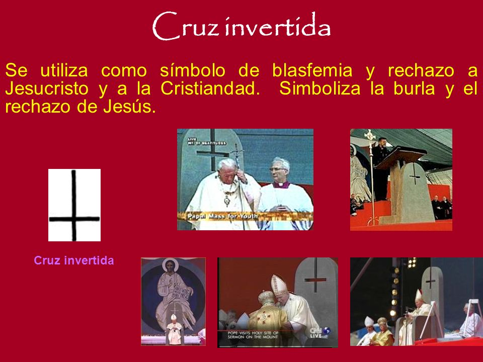 Cruz Torcida El crucifijo Satánico, es el símbolo máximo del Anticristo.