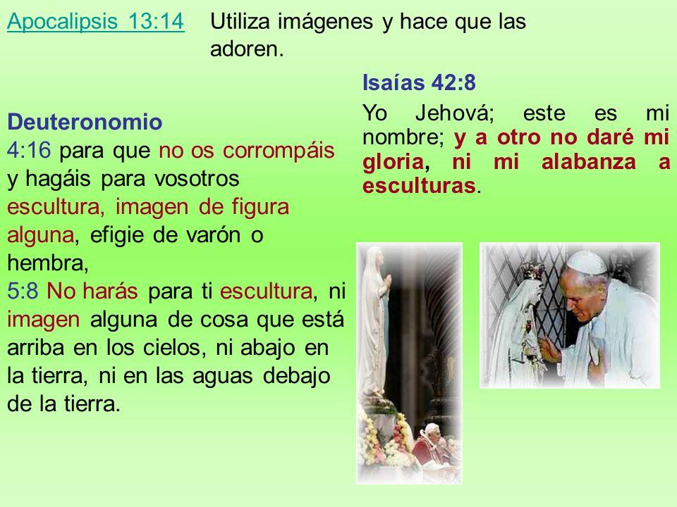 Deuteronomio 4:16 para que no os corrompáis y hagáis para vosotros escultura, imagen de figura alguna, efigie de varón o hembra, 5:8 No harás para ti escultura, ni imagen alguna de cosa que está arriba en los cielos, ni abajo en la tierra, ni en las aguas debajo de la tierra.