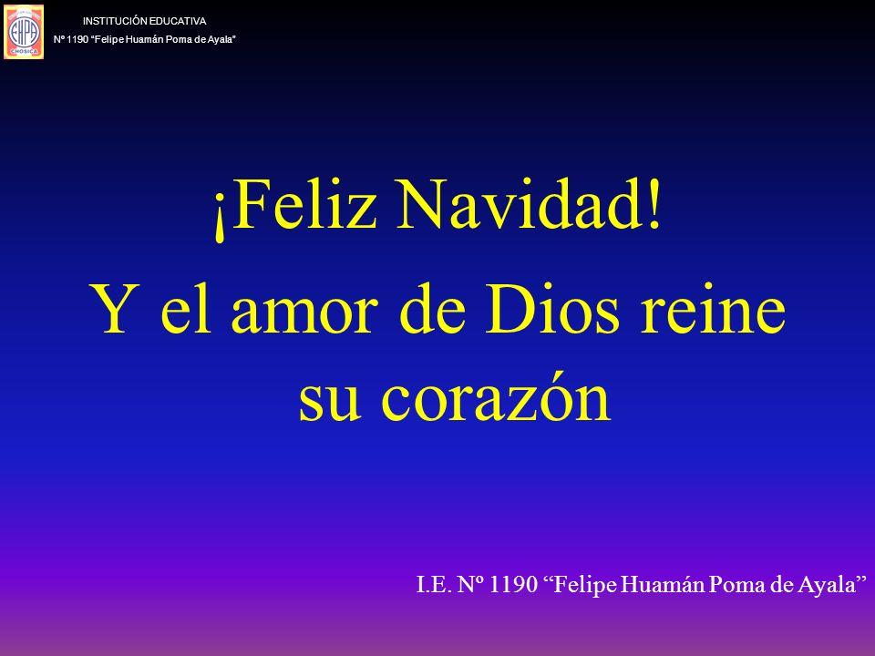 Todos aquellos a los que Achín ayudó, fueron a ver al Niño y a darle todo su amor. INSTITUCIÓN EDUCATIVA Nº 1190 Felipe Huamán Poma de Ayala