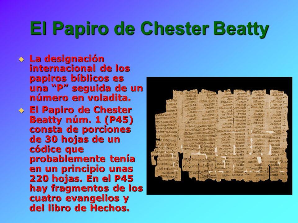 El P47, el Papiro de Chester Beatty núm.3 El P47, el Papiro de Chester Beatty núm.
