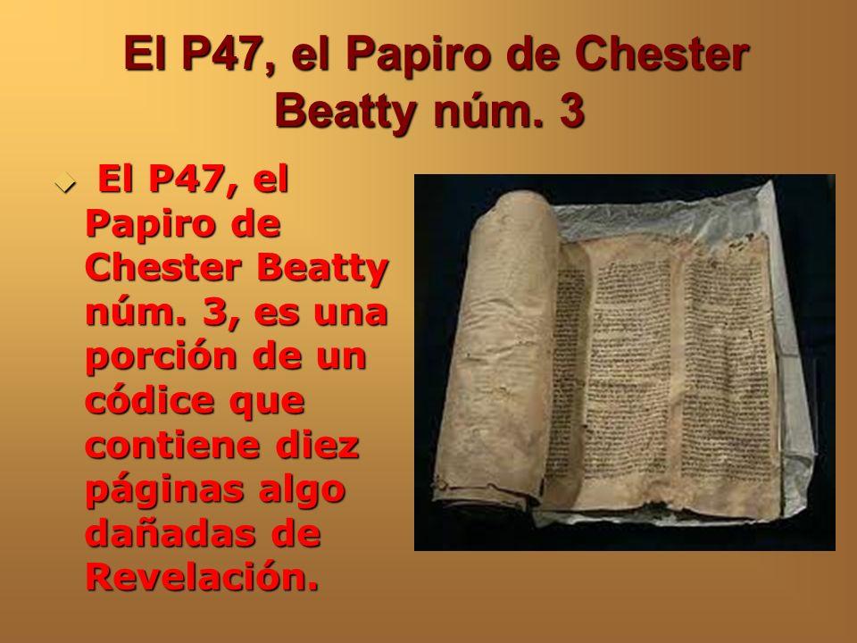 Papiro de Chester Beatty núm.2 Se cree que estos dos papiros son del siglo III D.