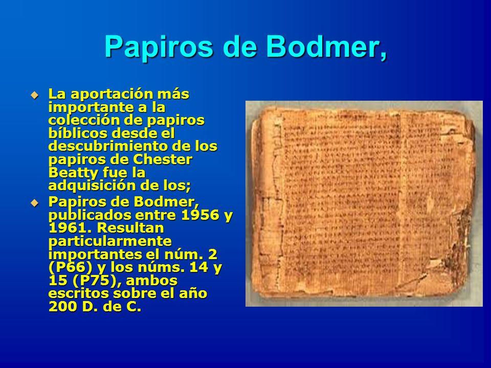 El Papiro de Bodmer num.2. El Papiro de Bodmer núm.