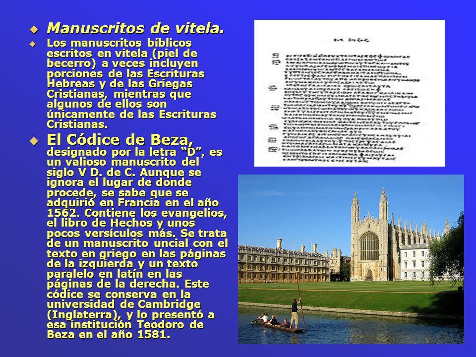 El Códice Claromontano (D2) También está escrito en griego y latín: en griego a la izquierda y en latín a la derecha.
