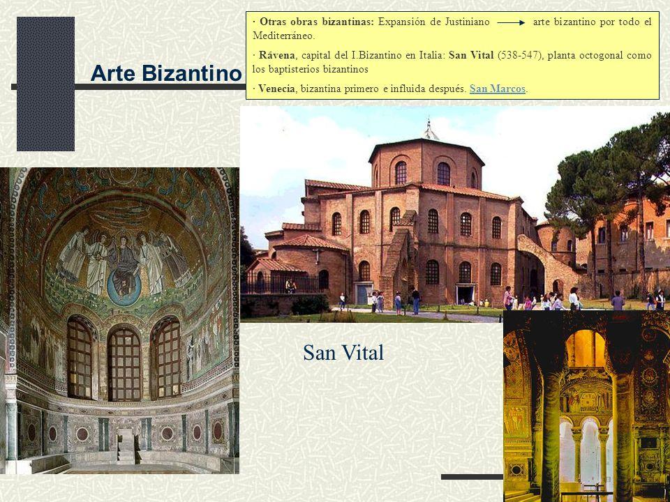 Volver Arte Bizantino · Otras obras bizantinas: Expansión de Justiniano arte bizantino por todo el Mediterráneo. · Rávena, capital del I.Bizantino en