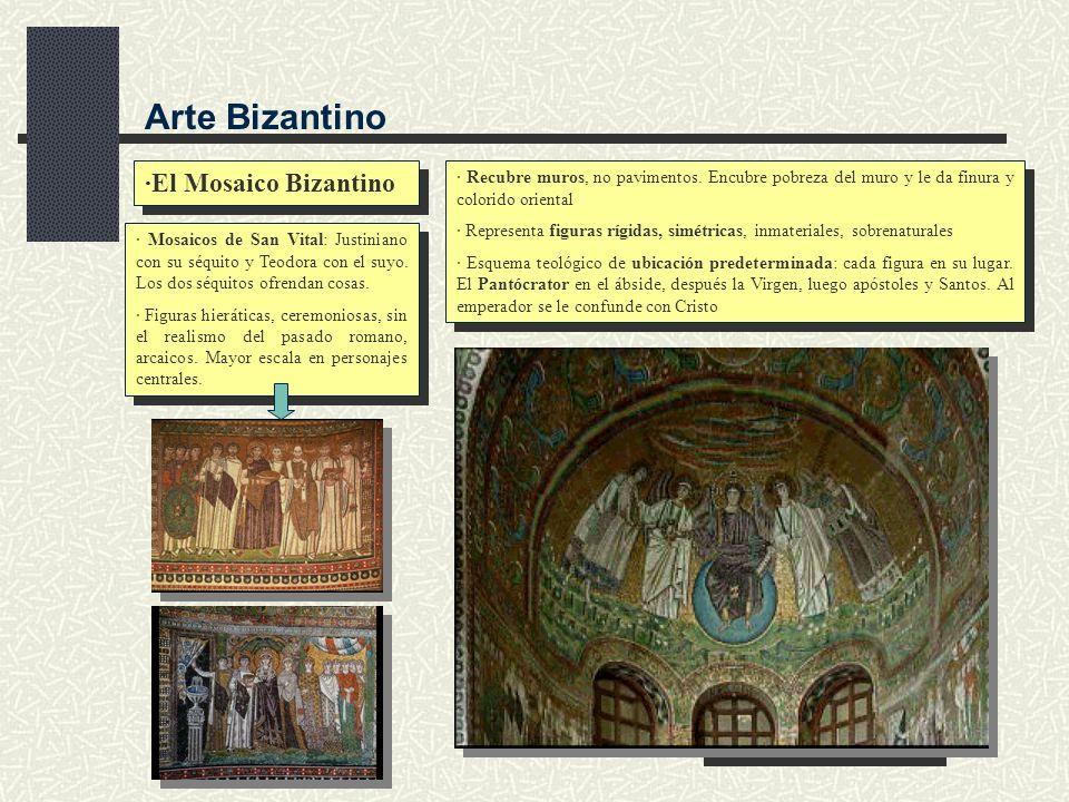 Volver Arte Bizantino ·El Mosaico Bizantino · Recubre muros, no pavimentos. Encubre pobreza del muro y le da finura y colorido oriental · Representa f