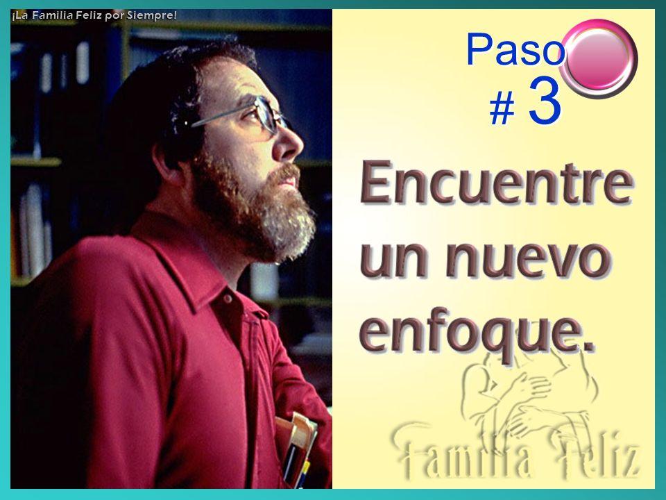 Paso # 3 ¡La Familia Feliz por Siempre!
