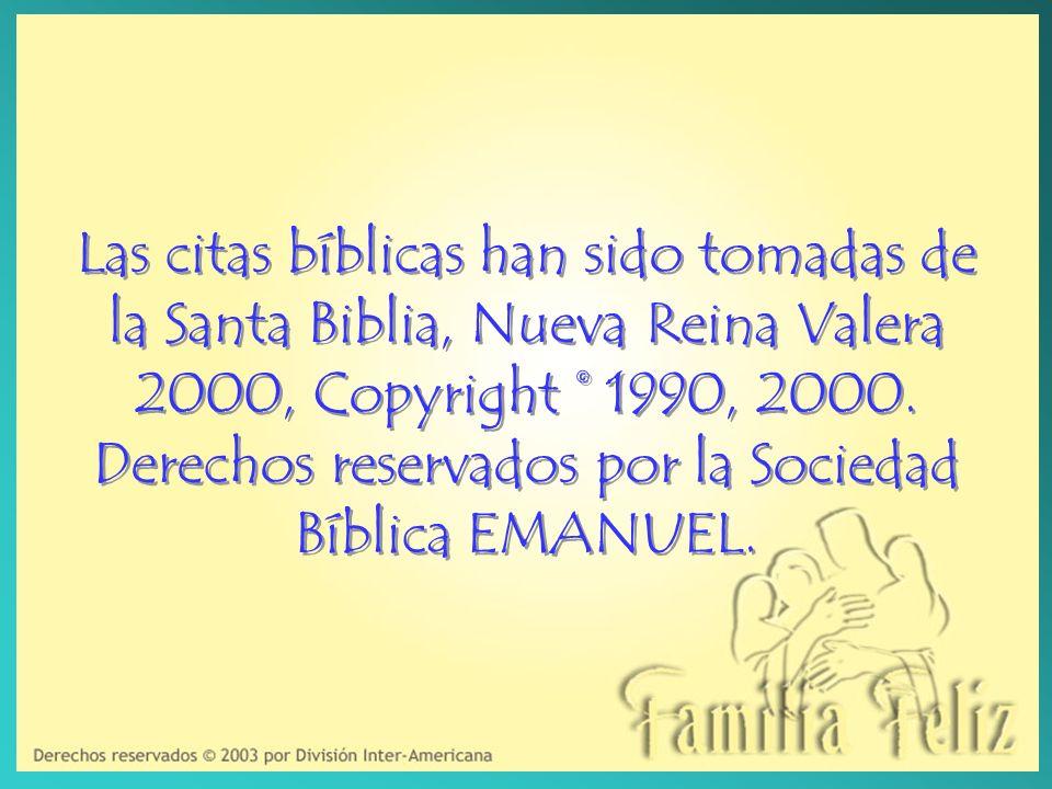 Las citas bíblicas han sido tomadas de la Santa Biblia, Nueva Reina Valera 2000, Copyright © 1990, 2000. Derechos reservados por la Sociedad Bíblica E