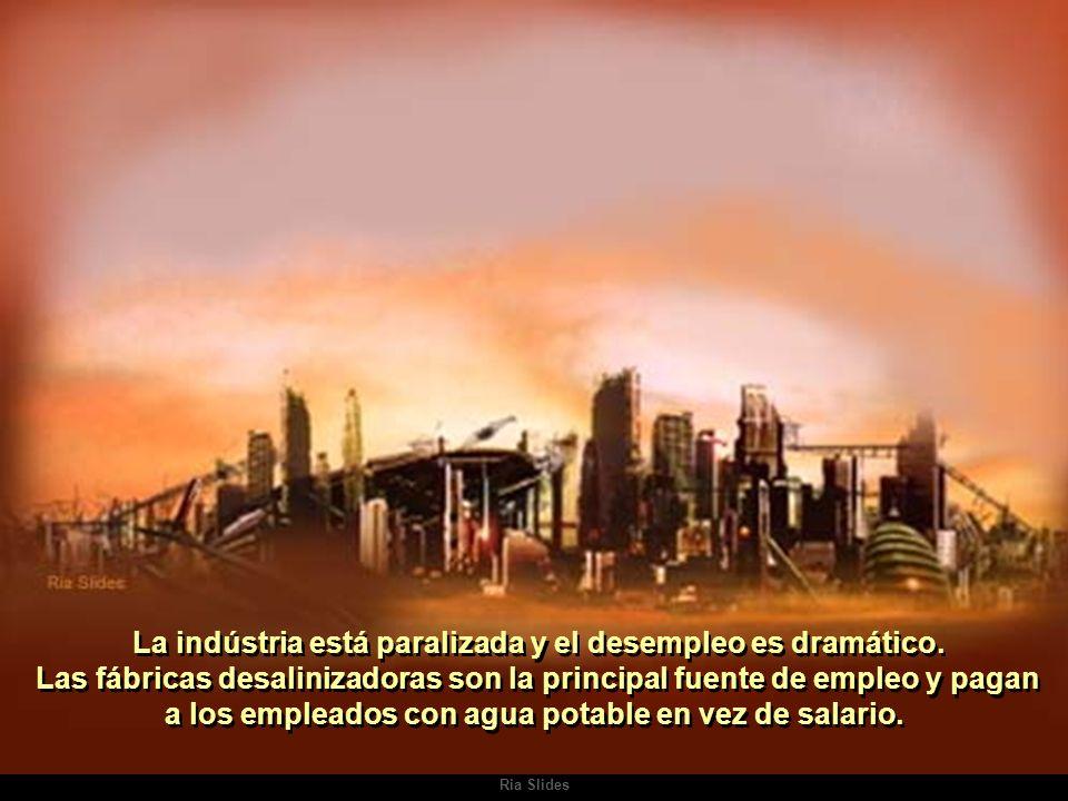 Ria Slides La indústria está paralizada y el desempleo es dramático.