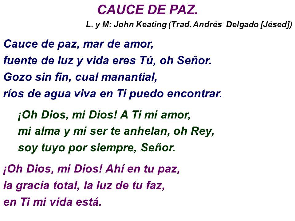 SONETO (Pedro Calderón de la Barca) ¿Qué quiero, mi Jesús?...