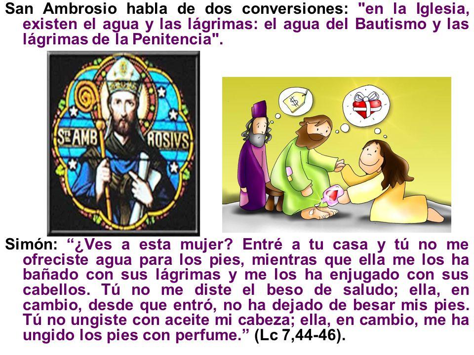 San Ambrosio habla de dos conversiones: