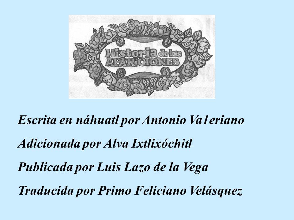 NICAN MOPOHUA LA NARRACION MAS ANTIGUA DE LAS APARICIONES GUADALUPANAS ESCRITA EN NAHUATL y TRADUCIDA AL ESPAÑOL