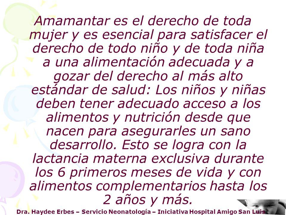 Dra. Haydee Erbes – Servicio Neonatología – Iniciativa Hospital Amigo San Luis Amamantar es el derecho de toda mujer y es esencial para satisfacer el