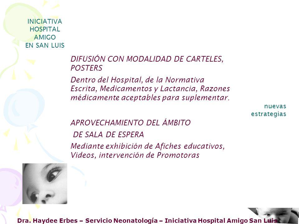 Dra. Haydee Erbes – Servicio Neonatología – Iniciativa Hospital Amigo San Luis INICIATIVA HOSPITAL AMIGO EN SAN LUIS nuevas estrategias APROVECHAMIENT