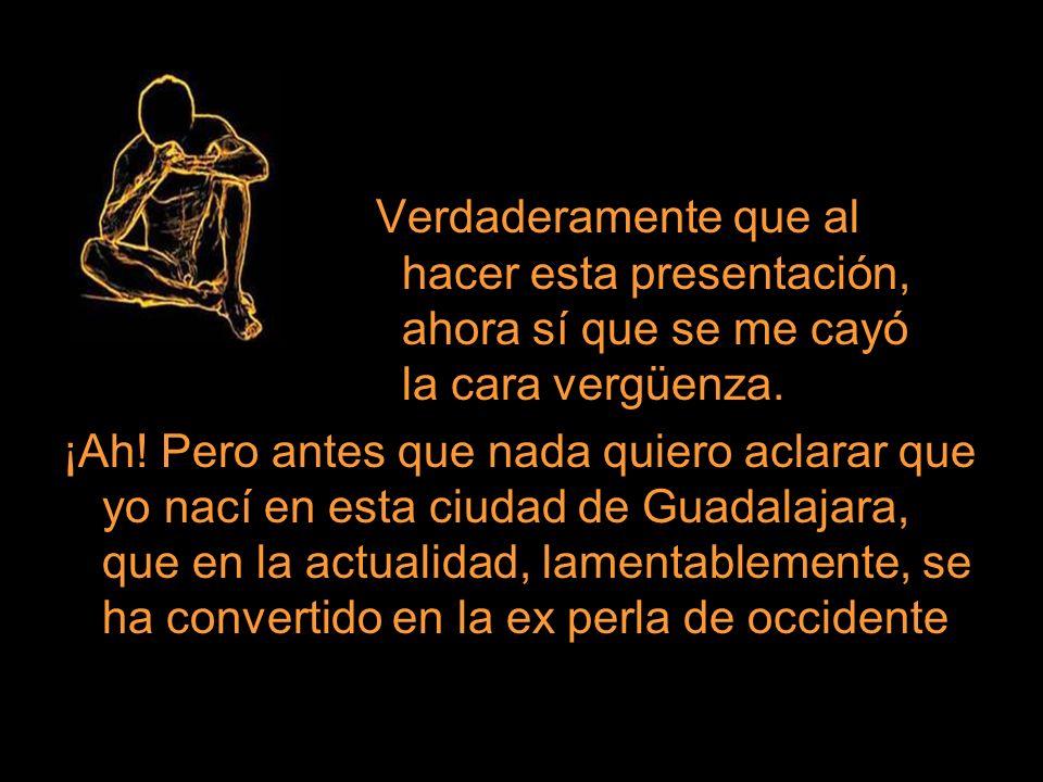 Mas hoy, aunque duela reconocerlo, Jalisco se ha desbarrancado alarmantemente en el contexto nacional, perdiendo su antigua competitividad y crecimiento En la actualidad, las decisiones nacionales ya se toman casi sin considerar la opinión de nuestro Estado