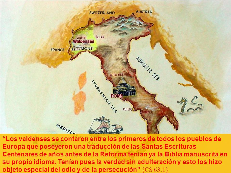 2 Los valdenses se contaron entre los primeros de todos los pueblos de Europa que poseyeron una traducción de las Santas Escrituras Centenares de años antes de la Reforma tenían ya la Biblia manuscrita en su propio idioma.