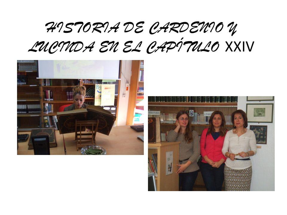 HISTORIA DE CARDENIO Y LUCINDA EN EL CAPÍTULO XXIV