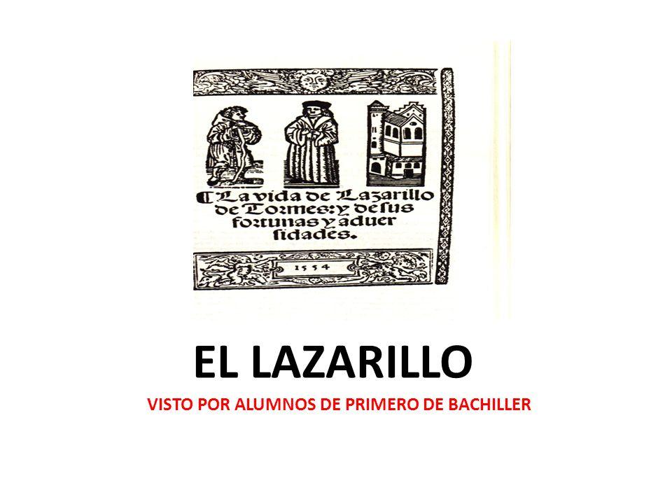 EL LAZARILLO VISTO POR ALUMNOS DE PRIMERO DE BACHILLER