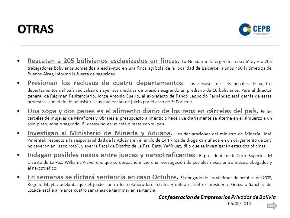 OTRAS Rescatan a 205 bolivianos esclavizados en fincas. La Gendarmería argentina rescató ayer a 205 trabajadores bolivianos sometidos a esclavitud en